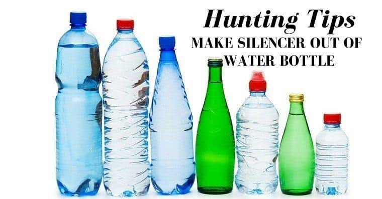 Hunting Tips - How To Make A Silencer Out Of A Water Bottle
