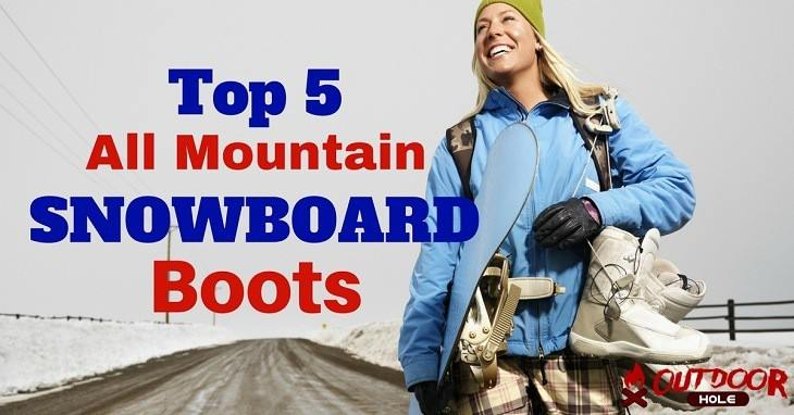How To Buy The Best All Mountain Snowboard Boots? The Ultimate Guide