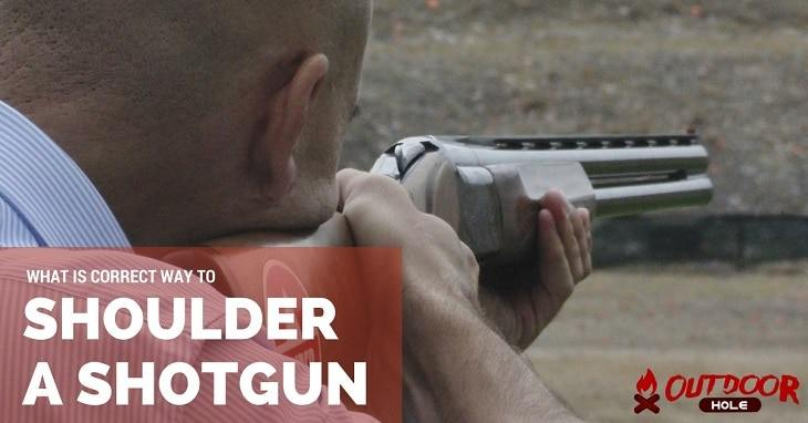 What Is The Correct Way To Shoulder A Shotgun For Better Accuracy?