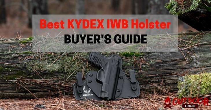 Best KYDEX IWB Holster | Our Buyer's Guide