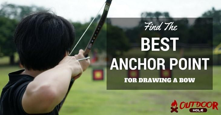 How To Find The Best Anchor Point For Drawing A Bow Even On Your Own?
