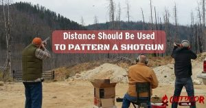 What Distance Should Be Used To Pattern A Shotgun?