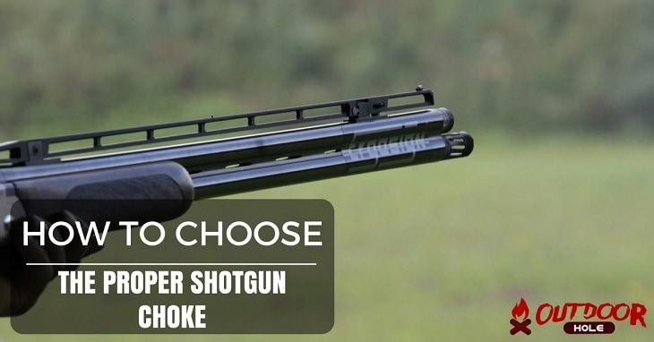 Which Shotgun Choke Is The Most Open? How To Choose The Proper Choke