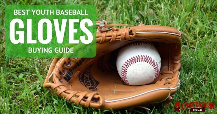 Best Youth Baseball Gloves Reviews – Buyer's Guide of 2018