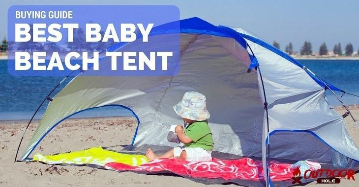 Best Baby Beach Tent | Buyer's Guide & Reviews