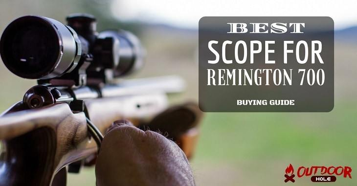 Best Scope For Remington 700 | Our Buyer's Guide