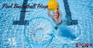 Best Pool Basketball Hoop | Our Buyer's Guide