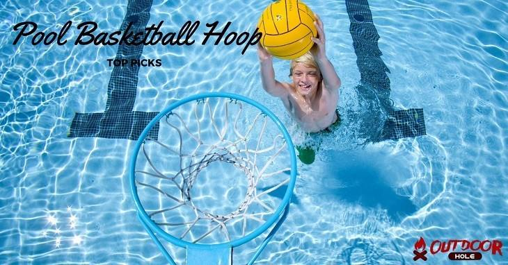 Best Pool Basketball Hoop | Our Buyer's Guide